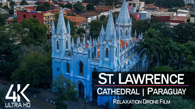 【4K】St. Lawrence Cathedral from Above | San Lorenzo | PARAGUAY 2021 |