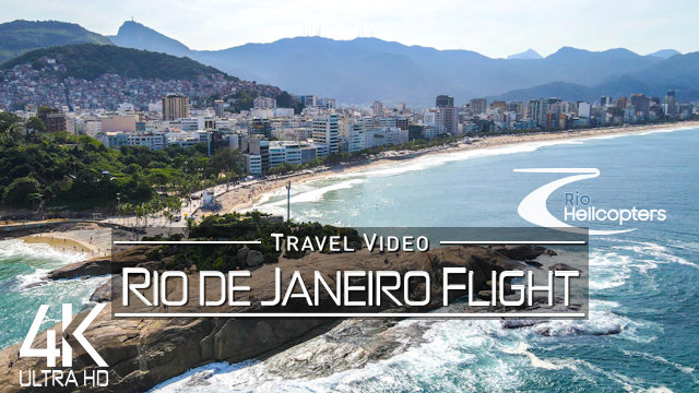 【4K】Rio de Janeiro from Above | Fly with Rio Helicopters | BRAZIL 2021 |