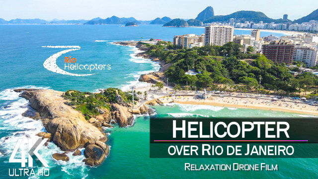 【4K】½ HOUR HELICOPTER FLIGHT: «Rio de Janeiro from Above» | Brazil Ultra HD | Chillout Music
