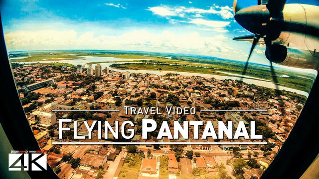 【4K】Footage | Flying over PANTANAL + landing in CORUMBÁ ..:: Brazil 2019