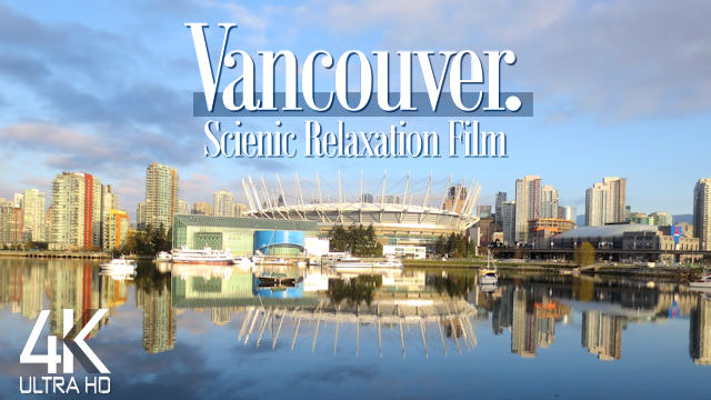 【4K】2 HOUR DRONE FILM: «The Beauty of Vancouver» | Canada Ultra HD | Piano Relaxation Music