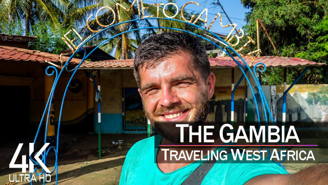 【4K】Traveling The Gambia (West Africa) | Ultra HD Travel Video