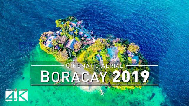 【4K】Drone Footage | BORACAY ..:: Philippines Most Beautiful Island 2019
