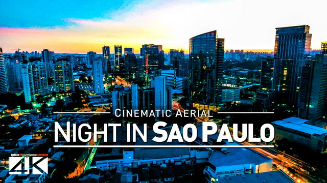 【4K】Drone Footage | Sao Paulo BY NIGHT 2019 ..:: Largest City of the Americas