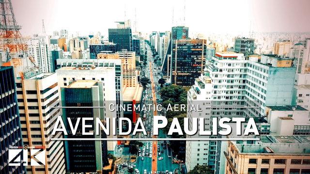 【4K】Drone Footage | AVENIDA PAULISTA Sao Paulo ..:: Latin Americas Park Avenue 2019