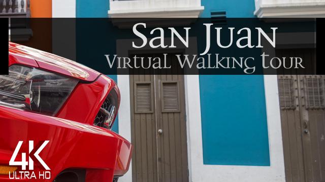 【4K】VIRTUAL WALKING TOUR: «San Juan - Puerto Rico 2021» | ORIGINAL SOUNDS | NO COMMENT ASMR