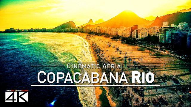 【4K】Drone Footage | COPACABANA Rio de Janeiro ..:: Worlds most famous beach 2019