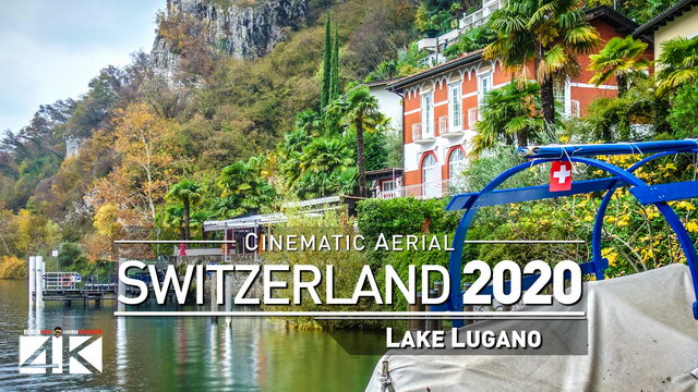 【4K】Drone Footage | LUGANO ..:: Switzerlands Delight 2019 | 113