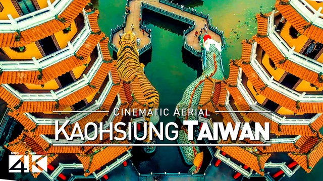 【4K】Drone Footage | KAOHSIUNG 2019 ..:: Taiwans Beautiful Metropolis