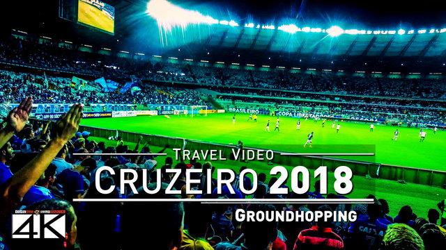 【4K】Groundhopping Footage | CRUZEIRO x CALDENSE 2x1 ..:: Estadio Mineirao Brazil 2017