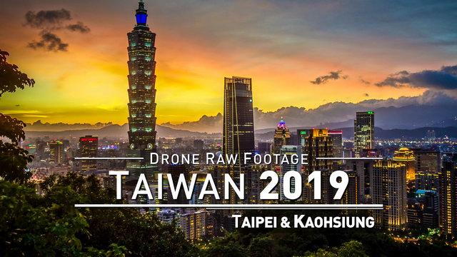 【4K】Drone RAW Footage | TAIWAN 2019 ..:: Taipei & Kaohsiung [FULL 4 HOURS] | UltraHD Stock Video