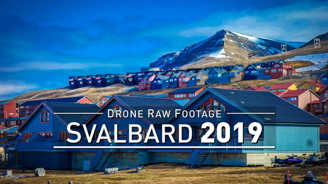 【4K】Drone RAW Footage | SVALBARD AND JAN MAYEN 2019 ..:: Longyearbyen | UltraHD Stock Video