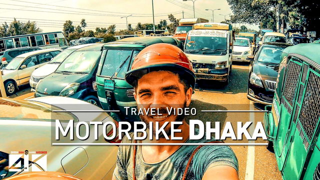 【4K】Footage | A Motorbike Ride in DHAKA 2019 ..:: Capital of Bangladesh