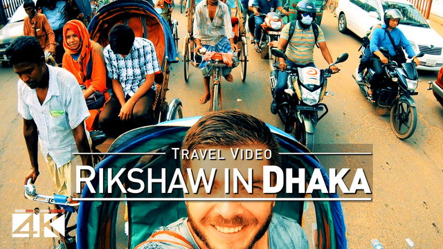 【4K】Footage | Rikshaw Ride Through DHAKA 2019 ..:: Bangladesh Capital Travel Video