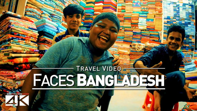 【4K】Footage | SMILES Of Beautiful BANGLADESH 2019 ..:: Faces Of Dhaka & Chittagong Travel Video