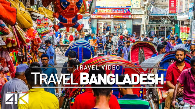 【4K】Footage | Beautiful BANGLADESH 2019 ..:: 2 weeks in Dhaka & Chittagong
