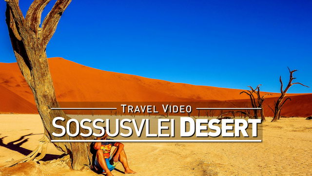 【1080p】Footage | Sossusvlei 2019 ..: Infamous Namib Desert | Dunes | Deadvlei NAMIBIA *TRAVEL VIDEO*
