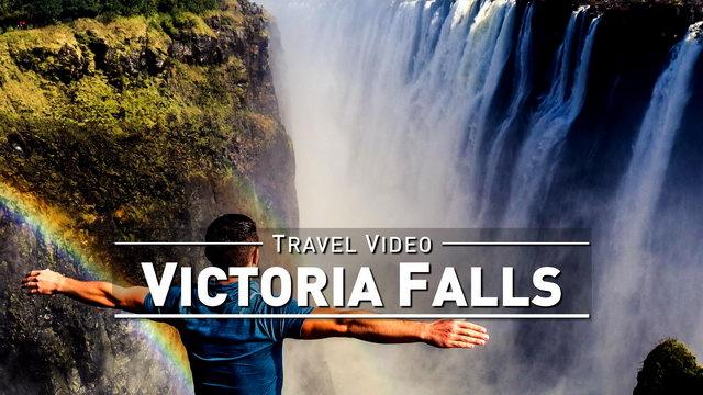 【1080p】Footage | VICTORIA FALLS 2019 ..:: Biggest Waterfall on Earth @Zambia Zimbabwe *TRAVEL VIDEO*