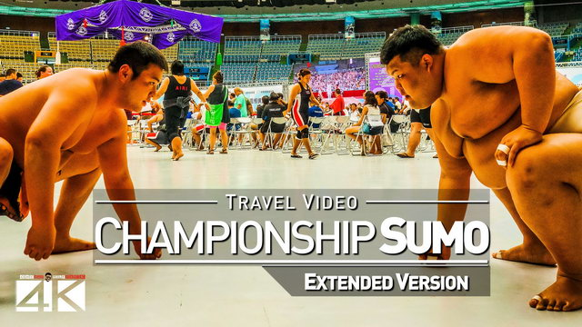 【4K】Footage | Sumo World Championships 2018 *EXTENDED* ..:: Taoyuan | Taiwan 22nd Ed. TRAVEL TAIPEI