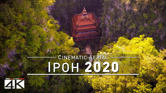 【4K】Drone Footage | Ipoh and Ling Sen Tong Cave Temple 2019 ..: Perak | Truly Asia *TRAVEL MALAYSIA*