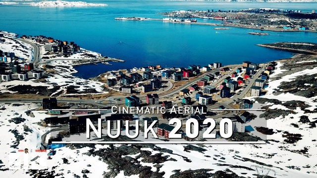【4K】Drone Footage | Nuuk - Capital of GREENLAND 2019 ..:: Birds View | Aerial Video