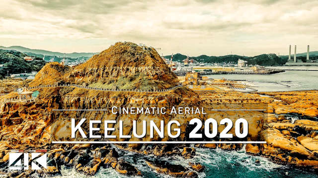 【4K】Drone Footage | Keelung City - TAIWAN 2019 ..:: The Heart of Asia | Aerial Video