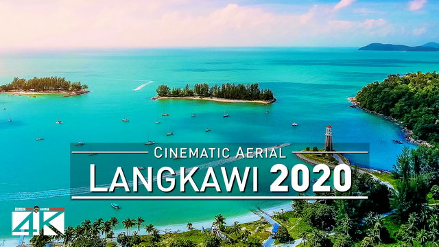 【4K】Drone Footage | Langkawi - The Beautiful Archipelago | MALAYSIA 2019 .: Birds View | Aerial Film