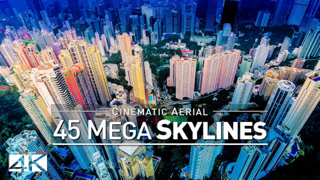 【4K】Drone Footage | 45 Incredible SKYLINES OF THE WORLD 2019 ..:: Cinematic Aerial Film | Megacities