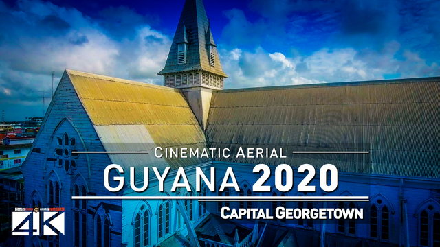 【4K】Drone Footage | GUYANA - South America Undiscovered 2019 ..:: Cinematic Aerial Film | Georgetown | 290