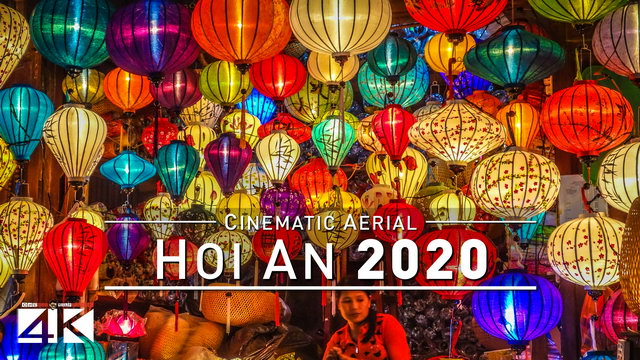 【4K】Drone Footage | Beautiful HOI AN - Ancient Town of Vietnam 2019 ..:: Cinematic Aerial Film