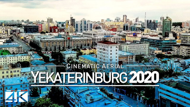 【4K】Drone Footage | YEKATERINBURG - Russia 2019 ..:: Cinematic Aerial Film | Екатеринбург Россия
