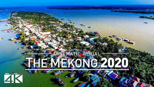 【4K】Drone Footage | The Mighty Mekong - Lifeline of Vietnam 2019 .: Cinematic Aerial Film | Việt Nam