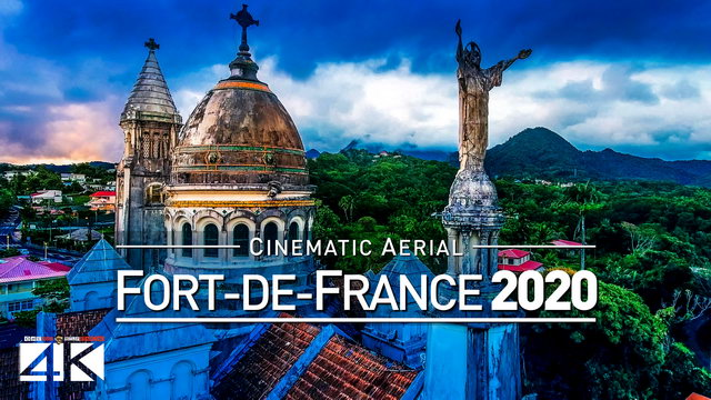 【4K】Drone Footage | Fort-de-France - Capital of Caribbean Martinique 2019 ..:: Cinematic Aerial Film