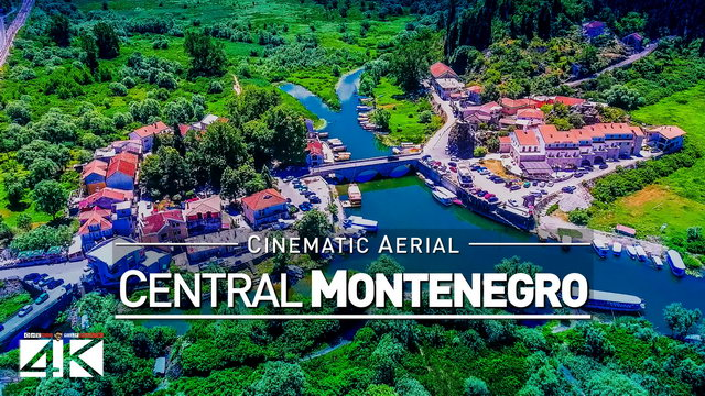 【4K】Drone Footage | Central Montenegro - Podrogica | Skadar Lake | Virpazar | Bar | Cinematic Aerial