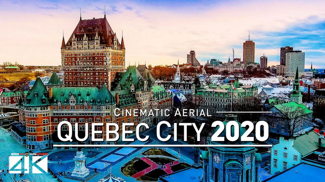 【4K】Drone Footage | Quebec City - Capital of Québec | QC, Canada 2019 ..:: Cinematic Aerial Film