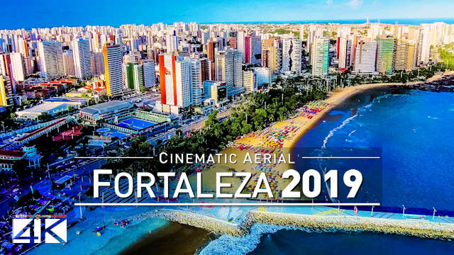 【4K】Drone Footage | Fortaleza - State Capital of Ceará | Brazil 2019 .: Cinematic Aerial Film Brasil