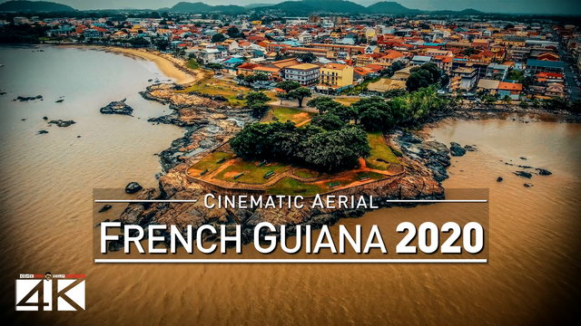 4K Drone Footage FRENCH-GUIANA [DJI Phantom 4]