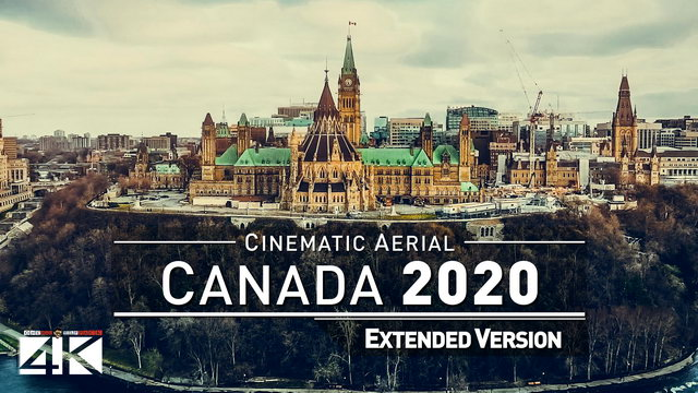 【4K】Drone Footage | The Beauty of Canada in 28 Minutes 2019 |Cinematic Aerial Montreal Ottawa Quebec | 360