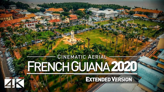 【4K】Drone Footage | The Beauty of French Guiana in 7 Minutes 2019 | Cinematic Aerial Cayenne Caribe