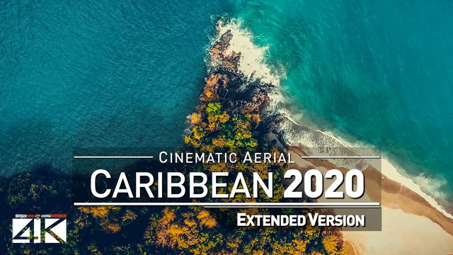 【4K】Drone Footage | The Beauty of The Caribbean *EXTENDED* 73 Minutes 2019 | Cinematic Aerial Film