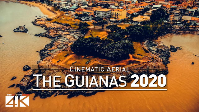 【4K】Drone Footage | The Beauty of The Guianas in 11 Minutes 2019 | Cinematic Aerial French Guyana SR