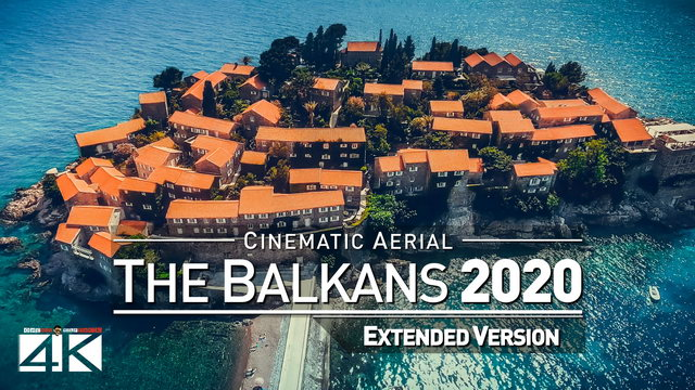 【4K】Drone Footage | The Beauty of The Balkans *EXTENDED* 32 Minutes 2019 | Cinematic Aerial Film
