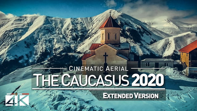 【4K】Drone Footage | The Beauty of The Caucasus *EXTENDED* 24 Minutes 2019 | Cinematic Aerial Film