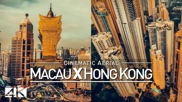 【4K】Drone Footage | Macau X Hong Kong 2019 ..:: Cinematic Aerial Film | Asian Las Vegas