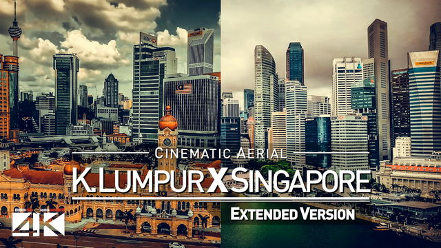 【4K】Drone Footage | KUALA LUMPUR X SINGAPORE | Southeast Asia 2019 ..:: Cinematic Aerial Film