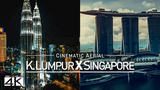 【4K】Drone Footage | Kuala Lumpur X Singapore *EXTENDED* Southeast Asia 2019 | Cinematic Aerial Film