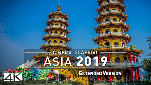 【4K】ASIA as you have never seen before 2019 | 3 ¾ Cinematic Hours Aerial Film
