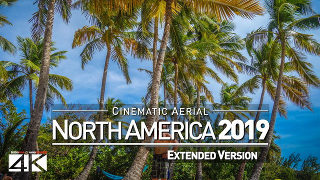 【4K】NORTH AMERICA as you have never seen before 2019 | 1 ½ Cinematic Hours Aerial Film
