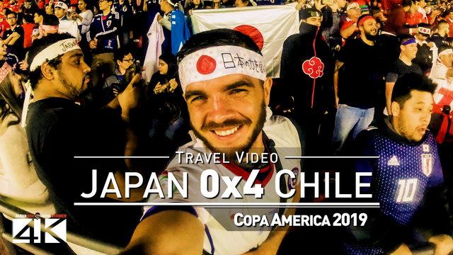 【4K】Groundhopping | Japan X Chile [0 x 4] 2019-06-17 | COPA AMERICA | Morumbi, Sao Paulo / Brazil