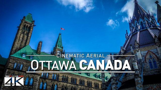 4K Drone Footage OTTAWA (Canada) [DJI Phantom 4]